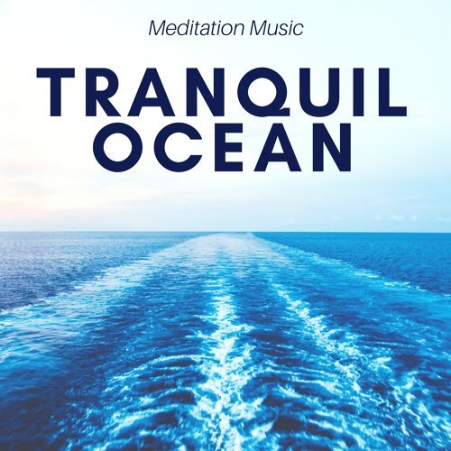 Shades of Blue & Nature Sounds Relaxing - Tranquil Ocean: Meditation