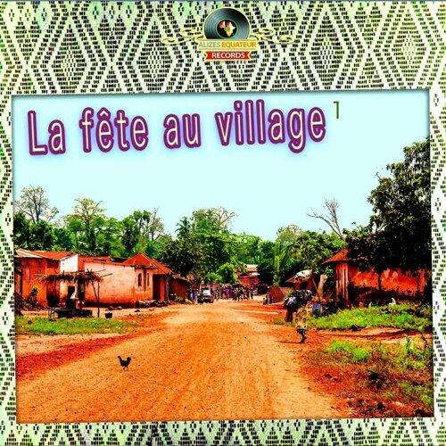 La fête au village, Vol. 1