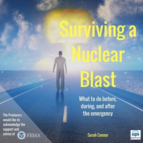 Surviving a Nuclear Blast