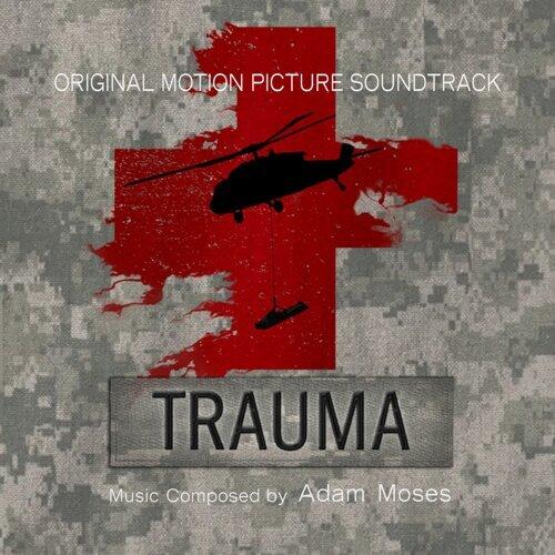 Trauma (Original Motion Picture Soundtrack)