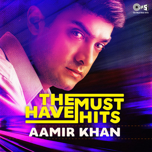 The Must Have Hits: Aamir Khan