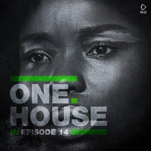 One House - Episode Fourteen