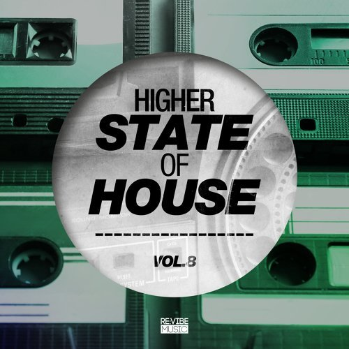 Higher State of House, Vol. 8
