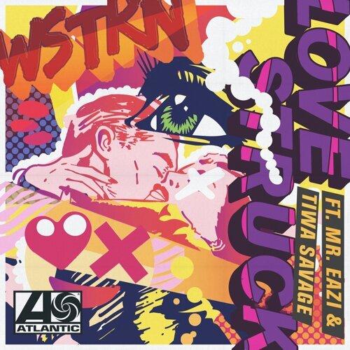 Love Struck (feat. Tiwa Savage & Mr Eazi)