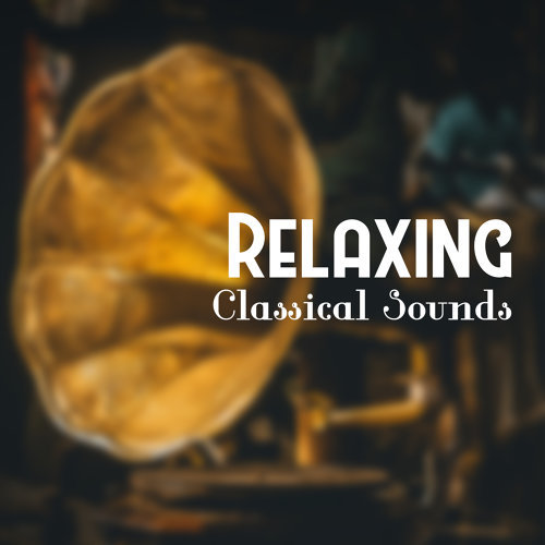 Relaxing Classical Sounds