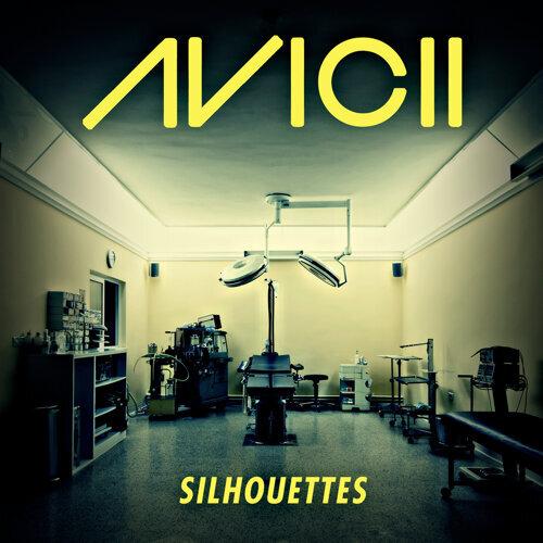 Silhouettes - Original Radio Edit