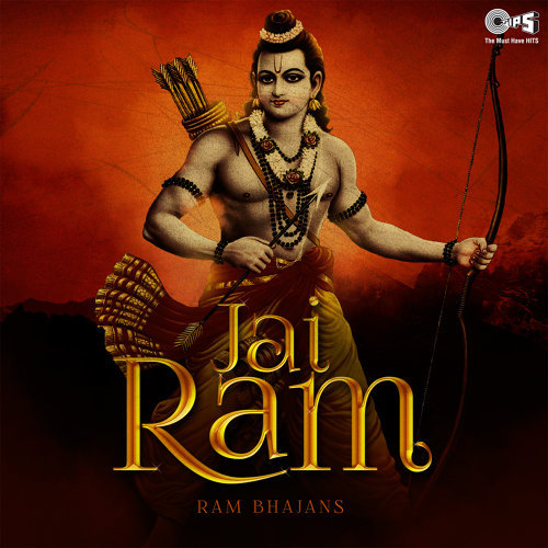 Jai Ram: Ram Bhajans