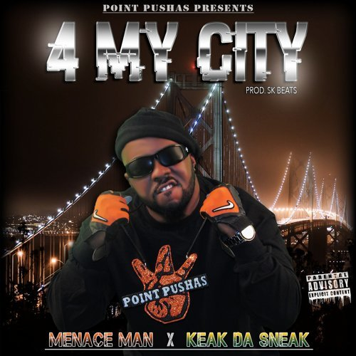4 My City (feat. KEAK Da Sneak)