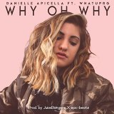 Why Oh Why (feat. WHATUPRG)