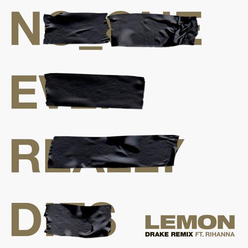 Lemon - Drake Remix
