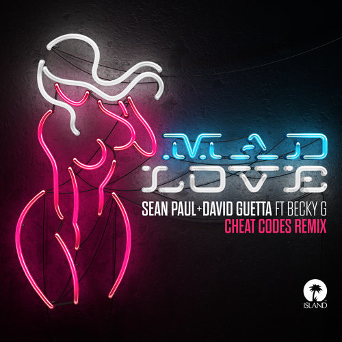 Mad Love - Cheat Codes Remix