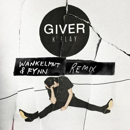 Giver - Wankelmut & Fynn Remix