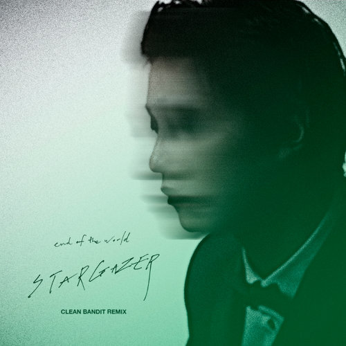 Stargazer - Clean Bandit Remix