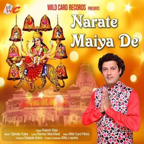 Narate Maiya De