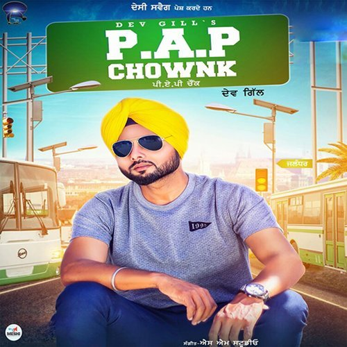 P.A.P Chownk