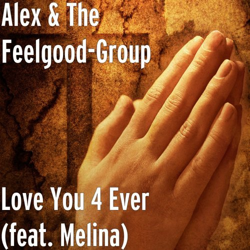 Love You 4 Ever (feat. Melina)