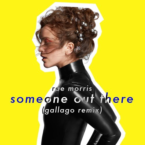 Someone Out There - Gallago Remix