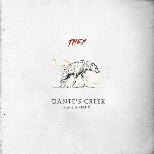 Dante's Creek - deantrbl Remix