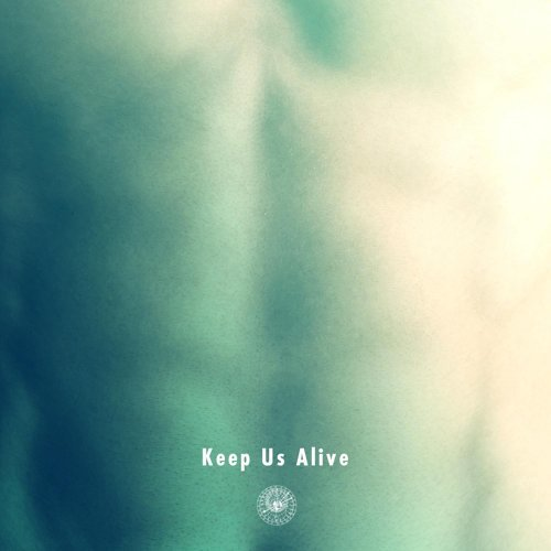 Keep Us Alive