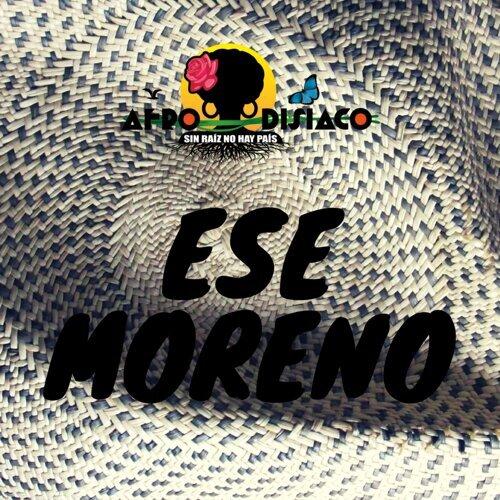 Ese Moreno - Sin Raíz No Hay País