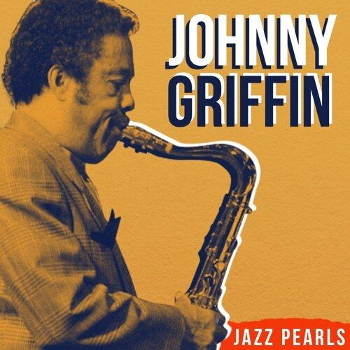 Johnny Griffin, Jazz Pearls