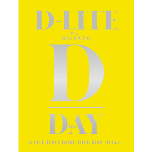 D-LITE JAPAN DOME TOUR 2017 ~D-Day~