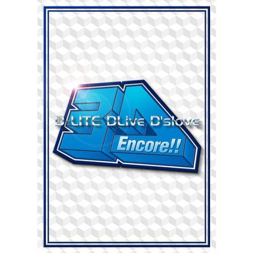 Encore!! 3D Tour [D-LITE DLive D'slove]