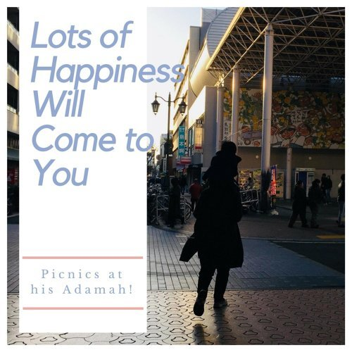 Lots of happiness will come to you