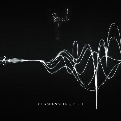 Glassenspiel, Pt. 1