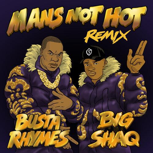 Man's Not Hot - Busta Rhymes Remix