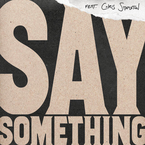 Say Something - Live Version