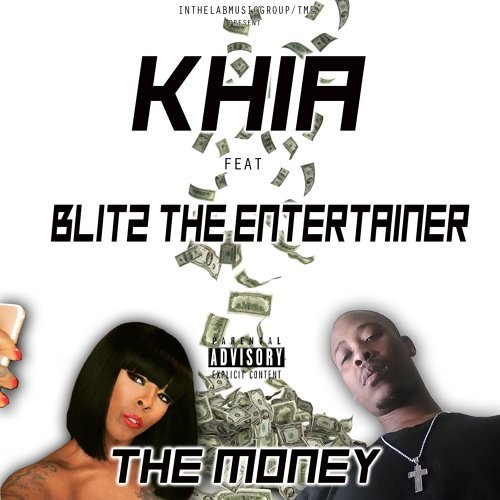 The Money (feat. Blitz the Entertainer)