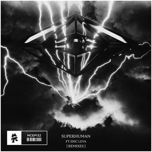 Superhuman (The Remixes) [feat. Eric Leva]