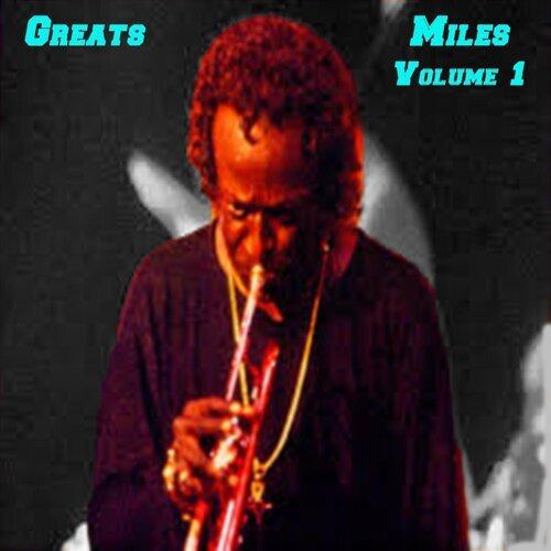 Greats: Miles Volume 1
