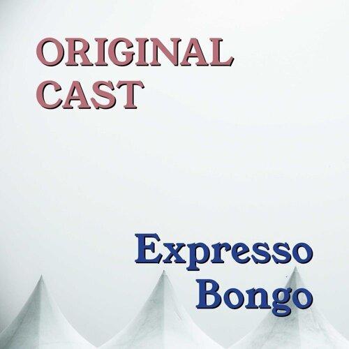 Expresso Bongo - Original