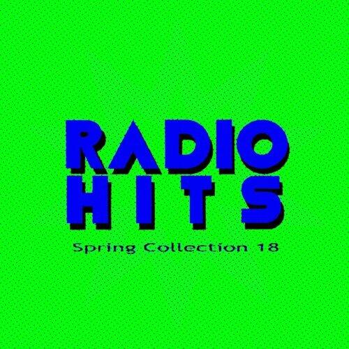 Radio Hits Spring Collection, Vol. 18