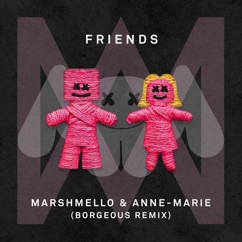 FRIENDS - Borgeous Remix