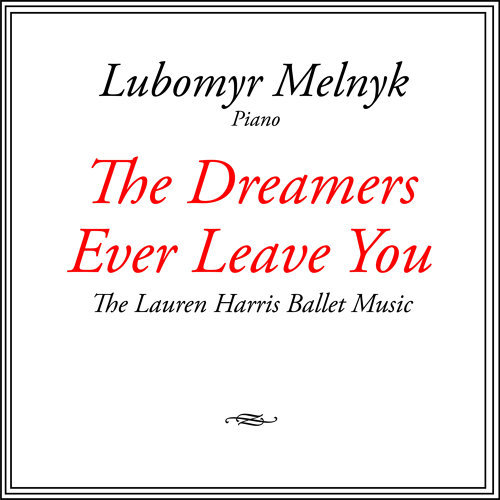 The Dreamers Ever Leave You - The Lauren Harris Ballet Music