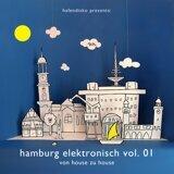 Hamburg Elektronisch Vol. 1 - Von House Zu House