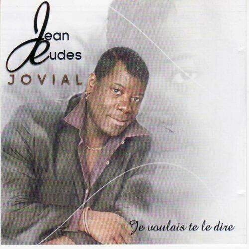 Jean Eudes JOVIAL - Je voulais te dire