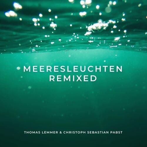 Meeresleuchten Remixed