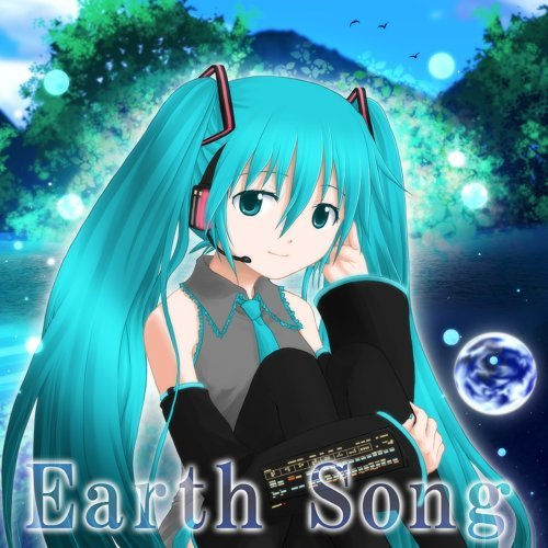 Earth Song (feat. 初音ミク)