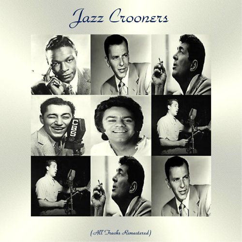 Jazz Crooners - All Tracks Remastered