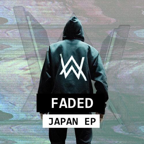 Alan Walker - Faded Japan - EP - KKBOX