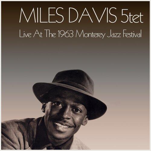 Miles Davis 5tet: Live At The 1963 Monterey Jazz Festival