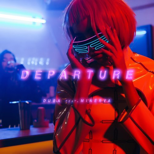 Departure - ft.Minerva