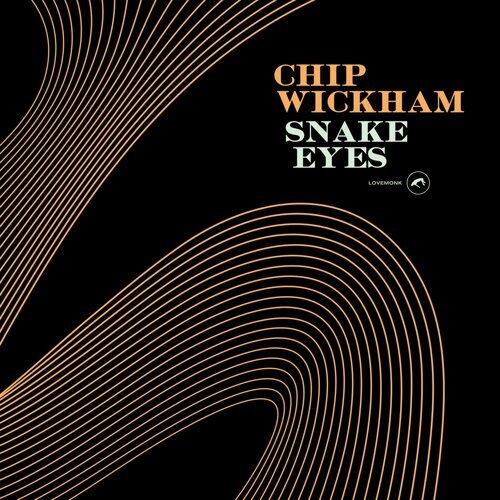 chip wickham snake eyes アルバム kkbox