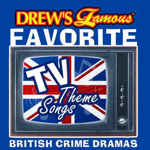 The Hit Crew - Drew's Famous Favorite TV Theme Songs British