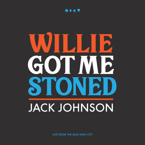 Willie Got Me Stoned - Live
