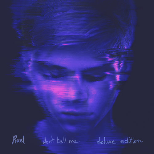 ruel don t tell me deluxe edition アルバム kkbox